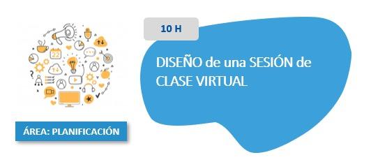 Diseño de Una Sesión de Clase Virtual