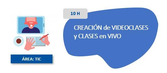 Creación de Videoclases y Clases en Vivo