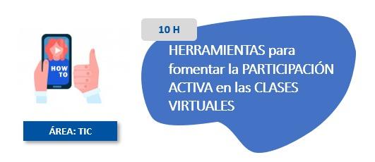 Herramientas Para Fomentar la Participación Activa en las Clases Virtuales