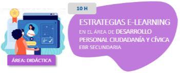 Estrategias E-learning en el Área de Desarrollo Personal Ciudadanía y Cívica EBR Secundaria