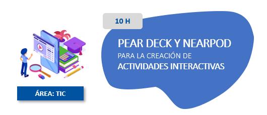 Pear Deck y Nearpod para la creacion de actividades interactivas