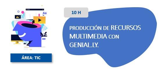 Producción de Recursos Multimedia con Genially.ly